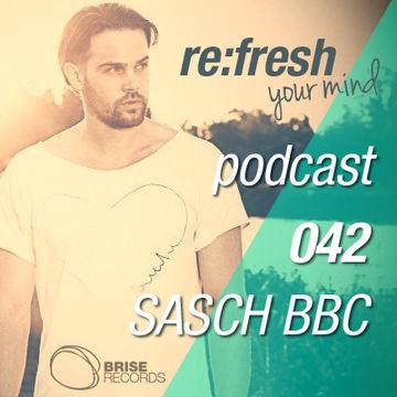 2012-08-13 - Sasch BBC - Re-Fresh Music Podcast 42.jpg