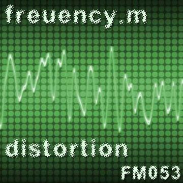 2012-03-28 - Frequency.M - Distortion (fm053).jpg