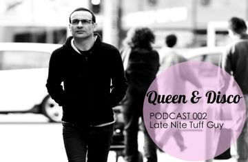 2013-08-07 - Late Nite Tuff Guy - Queen & Disco Podcast 002.jpg