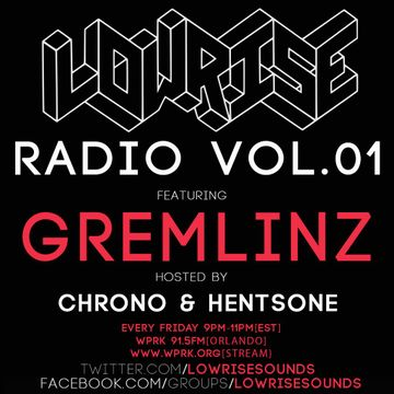 2014-02-28 - Chrono, Gremlinz - LowRise Radio Vol.01.jpg
