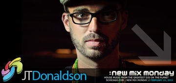 2011-02-21 - JT Donaldson - New Mix Monday.jpg