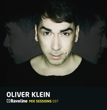 2011-09 - Oliver Klein - Raveline Mix Sessions 037 -1.jpg