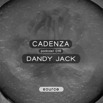 2012-04-11 - Dandy Jack - Cadenza Podcast 015 - Source.jpg