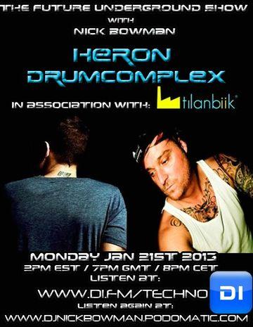 2013-01-21 - Heron, Drumcomplex - The Future Underground Show.jpg