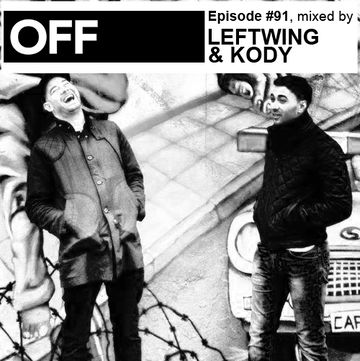 2013-03-12 - Leftwing & Kody - OFF Recordings Podcast 91.jpg