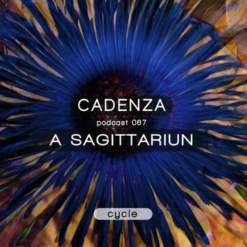 2013-06-05 - A Sagittariun - Cadenza Podcast 067 - Cycle.jpg