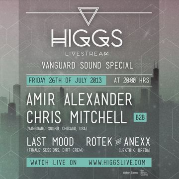 2013-07-26 - HIGGS - Vanguard Sound Special.jpg