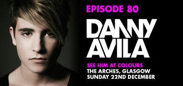 2013-12-16 - Danny Avila - Colours Radio Podcast 80.jpg