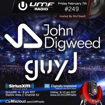 2014-02-07 - Guy J, John Digweed - UMF Radio 249 -2.jpg