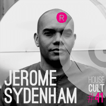 2014-02-23 - Jerome Sydenham - House Cult Podcast 41.png