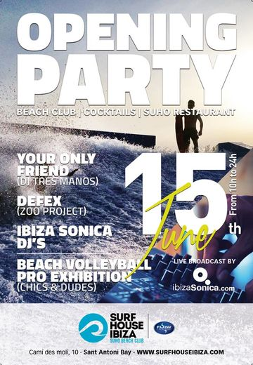 2014-06-15 - Opening Party, Surf House Ibiza.jpg