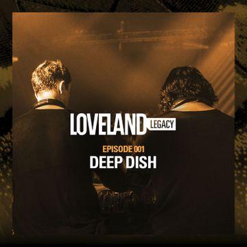 2015-12-07 - Deep Dish - Loveland Legacy (LL01).jpg