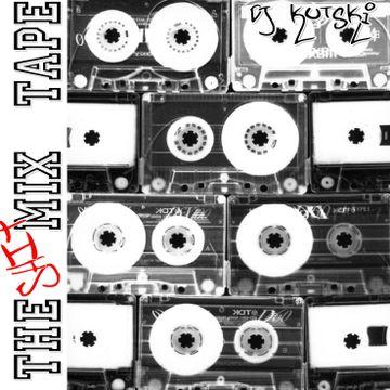 2005 - Kutski - Shit-Mix Tape.jpg