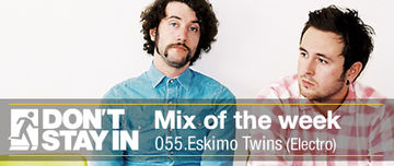 2010-10-05 - Eskimo Twins - Don't Stay In Mix Of The Week 055.jpg