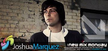 2010-11-15 - Joshua Marquez - New Mix Monday.jpg
