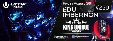 2013-08-30 - King Unique, Edu Imbernon (Space) - UMF Radio 230 -1.jpg