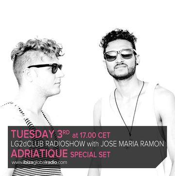 2013-09-03 - Adriatique - LG2dClub, Ibiza Global Radio.jpg