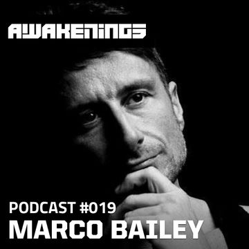 2013-09-09 - Marco Bailey - Awakenings Podcast 019.jpg