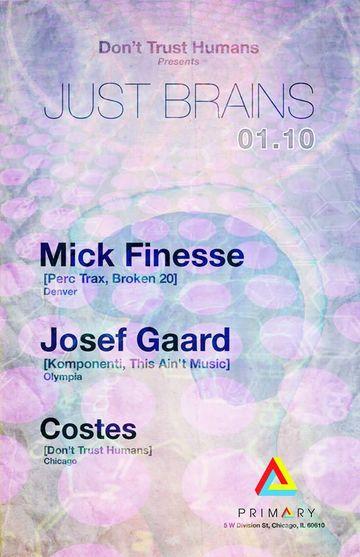 2014-01-10 - Just Brains, Primary Nightclub.jpg