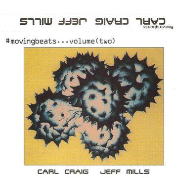 Copy of (1996.xx.xx) Moving Beats Volume 2 Carl Craig & Jeff Mills.jpg