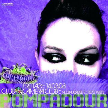 2008-03-14 - Cmyk Pres. Club Pompadour, Camera Club -1.jpg