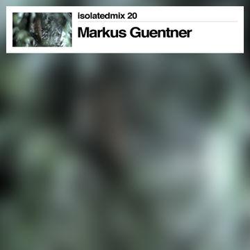 2011-08-26 - Markus Guentner - Ten Years Of Pop Ambient (isolatedmix 20).jpg