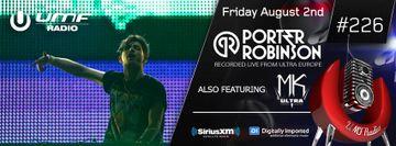 2013-08-02 - Porter Robinson - UMF Radio 226 -1.jpg