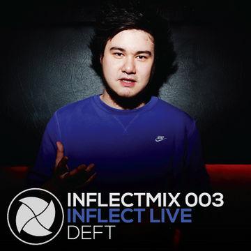 2014-01-31 - Deft - InflectMix 003.jpg