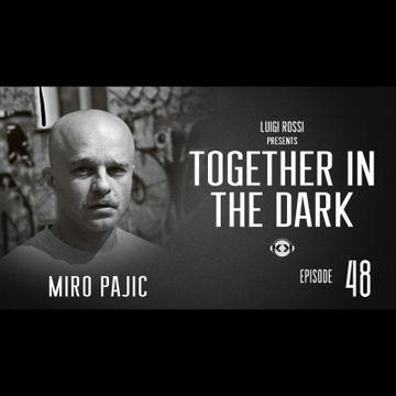 2014-02-16 - Miro Pajic - Together In The Dark Radio Show 48.jpg