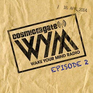 2014-04-18 - Cosmic Gate - Wake Your Mind 002.jpg