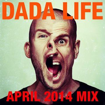 2014-04-22 - Dada Life - April Promo Mix.jpg