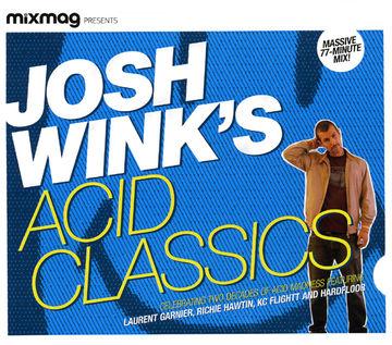2007-09-17 - Josh Wink - Acid Classics (Mixmag).jpg