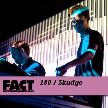2010-08-30 - Skudge - FACT Mix 180.jpg