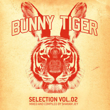 2013-06-17 - Sharam Jey - Bunny Tiger Selection Vol.2.jpg