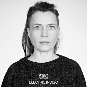 2013-10-15 - Electric Indigo - K1971 Podcast.jpg