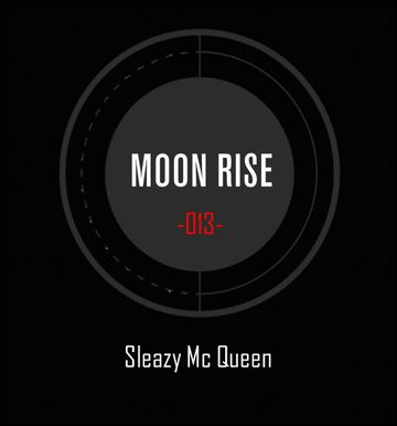 2014-03-27 - Sleazy McQueen - Moon Tapes 013.jpg