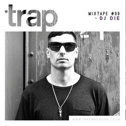 2014-05-13 - DJ Die - Trap Mix 009.jpg