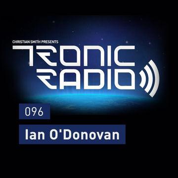 2014-05-30 - Ian O'Donovan - Tronic Podcast 096.jpg