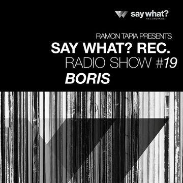 2014-08-15 - Boris - Say What Podcast 019.jpg