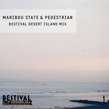 2014-09-03 - Maribou State & Pedestrian - Desert Island Mixtape Pt.I.jpg