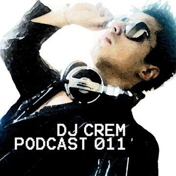2014-11-15 - DJ Crem - DJ Crem's Podcast 011.jpg