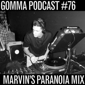2012-07-09 - Marvin - Paranoia Mix (Gomma Podcast 76).jpg