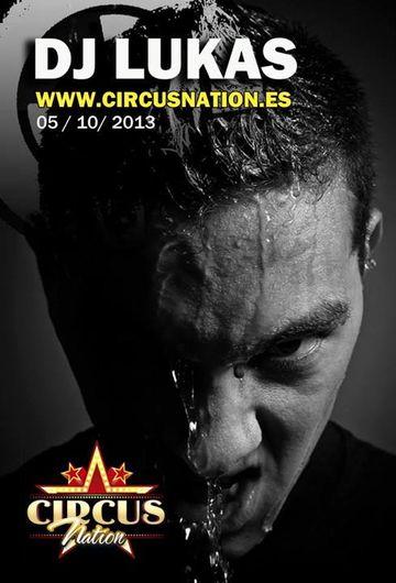 2013-10-05 - DJ Lukas @ Circus Nation.jpg