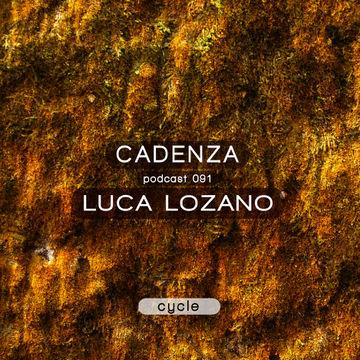 2013-11-20 - Luca Lozano - Cadenza Podcast 091 - Cycle.jpg