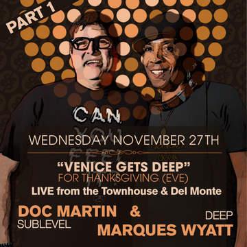 2013-11-27 - Marques Wyatt & Doc Martin @ Townehouse, Pt.1.jpg