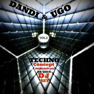 2014-08-19 - Dandi & Ugo - Techno Concept Vol.2 (Promo Mix).jpg