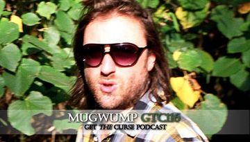 2010-10-11 - Mugwump - Get The Curse (gtc116).jpg