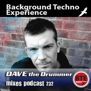 2011-09-26 - Dave The Drummer - Background Techno Experience Episode 232.jpg