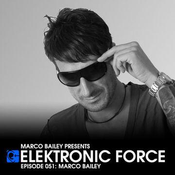 2011-12-01 - Marco Bailey - Elektronic Force Podcast 051.jpg
