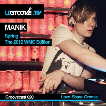 2012-03-22 - M A N I K - UGroove TV Podcast (UGTV020).jpg